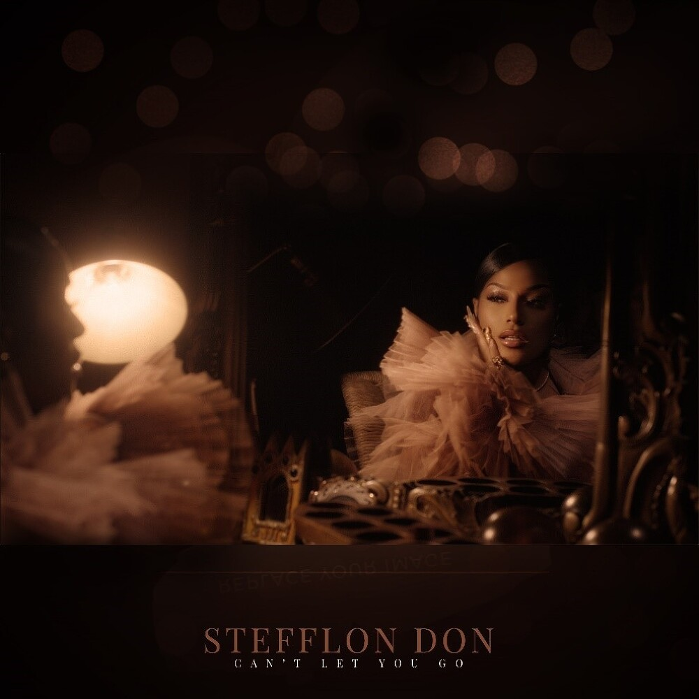 "Stefflon Don: ""Can't Let You Go"""